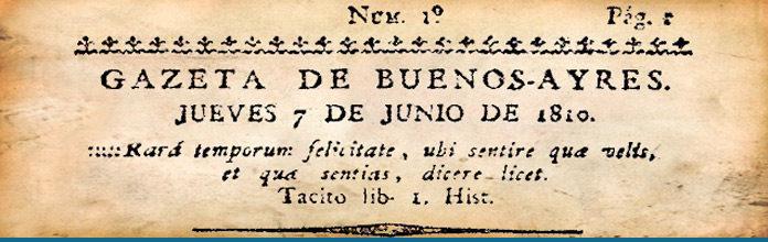 El primer número de la Gaceta de Buenos Aires - El Historiador